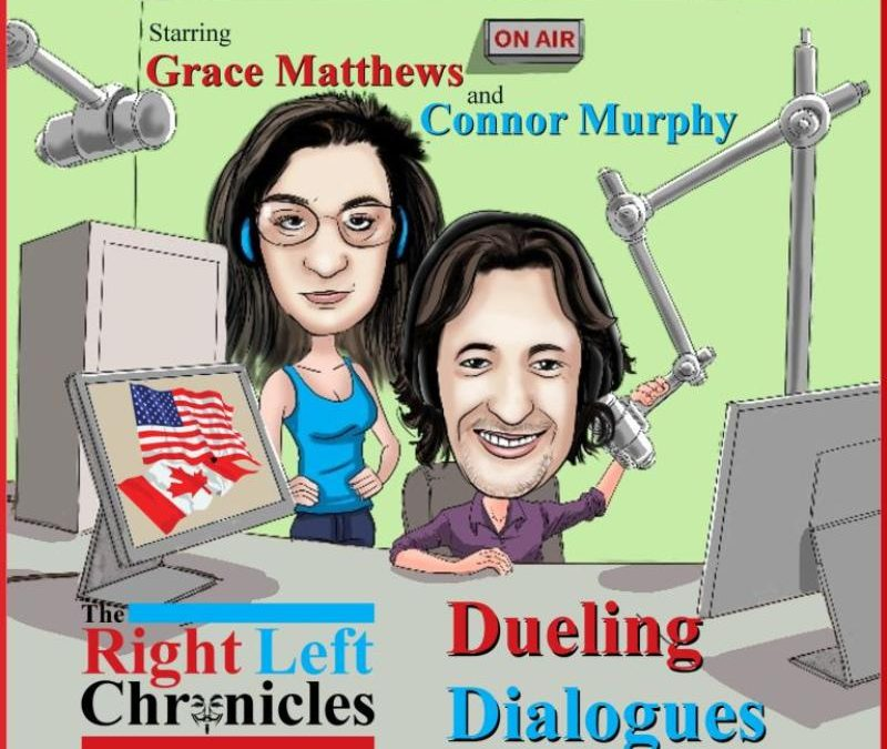 The Right Left Chronicles – Dueling Dialogues